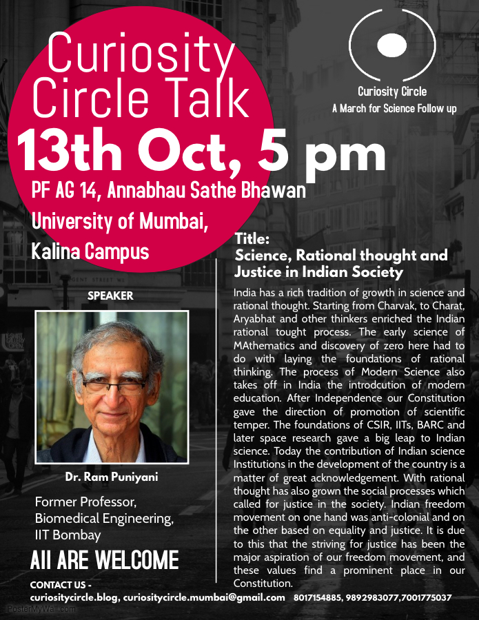 Curiosity Circle Monthly Talk- A March For Science Follow Up,  Topic:  Science, Rational thought and Justice in Indian Society
